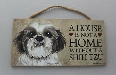 Shih Tzu  A HOUSE IS NOT A HOME WITHOUT A SHIH TZU Wooden Wall Plaque