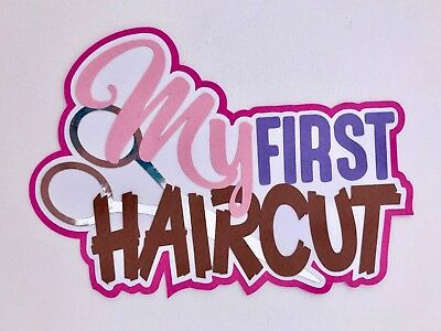 Fully assembled 'My First Haircut' pink scrapbook title