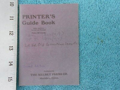 Printer's Guide Book New Ed. by the Kelsey Press Company, Excelsior Press