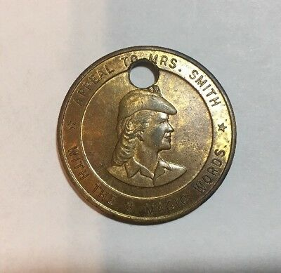 Vintage Token Medal Key Chain ?    APPEAL TO MRS. SMITH With The 8 Magic Words
