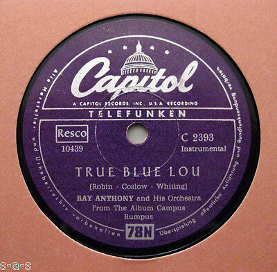 Nice Price: Ray Anthony - True Blue Lou / They Didn't Belive Me CAPITOL (558)