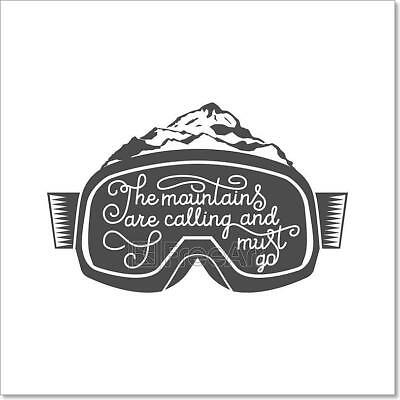 Handdrawn Vintage Snowboarding Quotes Art Print Home Decor Wall Art Poster - G