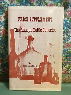 Vintage Price Supplement To The Antique Bottle Collector Book 1965