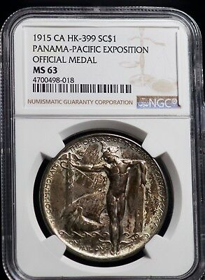 NGC MS63 1915 CA HK-399 SC$1 Panama Pacific Expo Official Medal - RARE