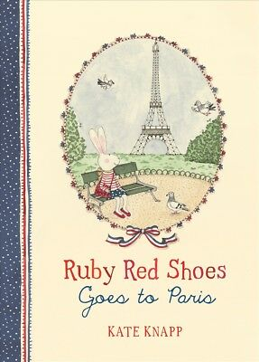 New Ruby Red Shoes Goes to Paris (Ruby Red Shoes, Book 2) By Kate Knapp