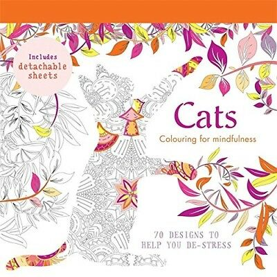 Cats: 70 designs to help you de-stress (Colouring for Mindfulness) - New Book Ca