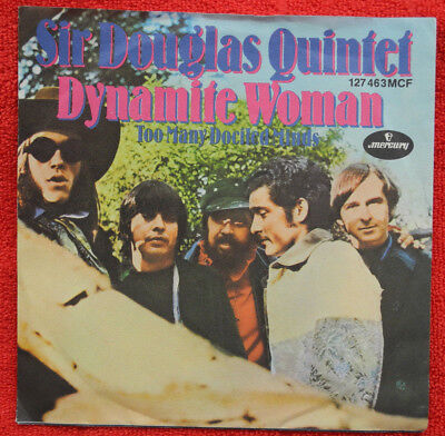 Sir Douglas Quintet - Dynamite Woman / Too many dociled mens