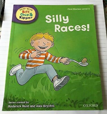Read with Biff, Chip & Kipper: Silly Races! (First Stories: Level 2) PB 2011