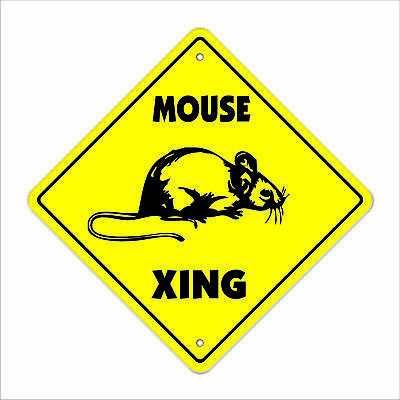 """Mouse Crossing Sign Zone Xing 14"""" animals rodent mice rodent trap gag funny love"""
