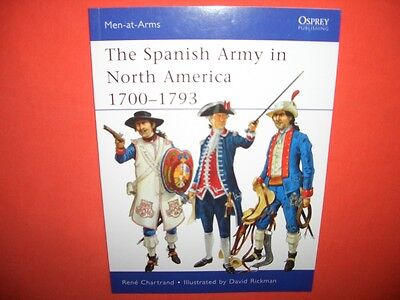 Osprey Men at Arms 475, The SPANISH ARMY in North America 1700-1793