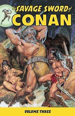 The Savage Sword of Conan Volume 3 (Issues 24 through 36)