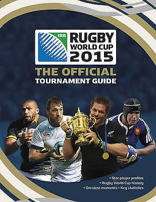 Rugby World Cup 2015: The Official Tournament Guide - New Book Andrew Baldock