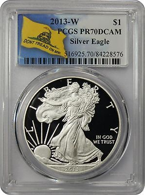 2013-W PCGS PR70DCAM Silver Eagle Dollar Don't Tread On Me