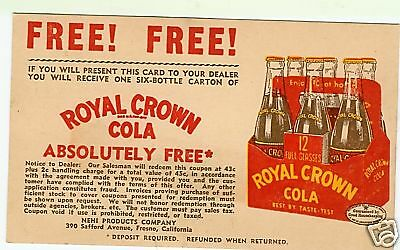 Royal Crown Cola Coupon / Postcard  Nehi   Fresno, CALIF