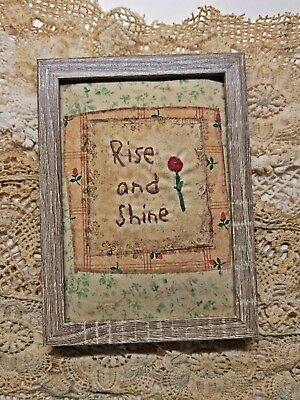 """Primitive Country Stitchery Home Decor 5x7 FRAMED """"Rise and Shine"""" Embroidery"""