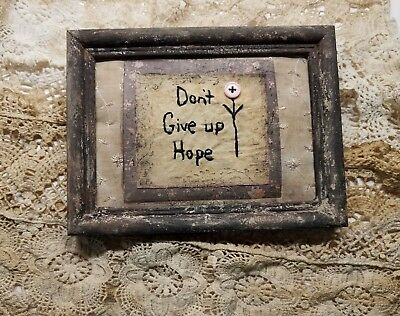 """Primitive Country Stitchery Home Decor 5x7 UNFRAMED """"Don't Give Up"""" Embroidery"""