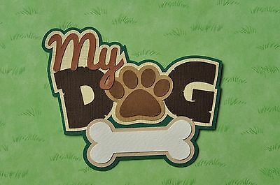 Fully assembled 'My Dog' scrapbook title