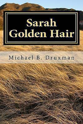 Sarah Golden Hair: An Original Screenplay by Druxman, Michael B. Book The Cheap