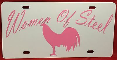 Gamefowl Gamecock Collectible Women Of Steel License Plate Tag Pink On White