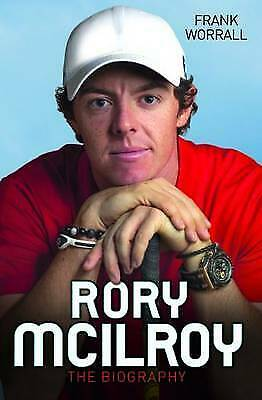 Rory McIlroy: The Biography by Frank Worrall (Paperback, 2014)