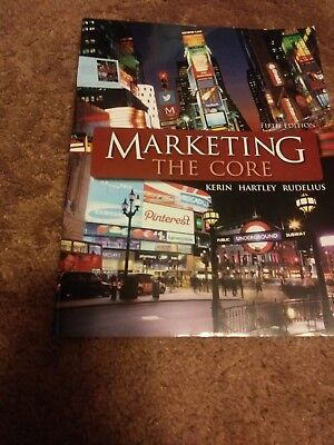 Marketing: the Core by Steven W. Hartley, Roger A. Kerin, William Rudelius and …