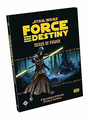 Star Wars Force and Destiny RPG: Nexus of Power Sourcebook englische Ausgabe