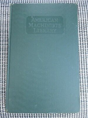 1922 American Machinists' Library Jigs and Fixtures Illustrated Reference Book