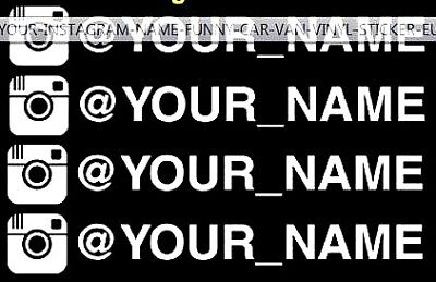 "x4 ""YOUR NAME INSTAGRAM"" CAR VAN PANEL BUMPER STICKERS DECAL  CAMPER T5 T4 T25"
