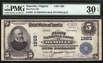 $5 1902 PB The First National Bank of Danville, Virginia CH 1985 PMG 30 EPQ
