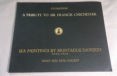 """RARE Exhibition Catalogue """"Sea Paintings by Montague Dawson"""" Chichester ~ CLEAN"""
