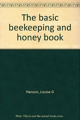 The basic beekeeping and honey book [Hardcover] by