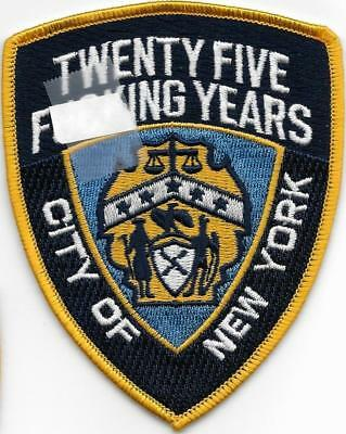 New York City Police Dept 25 Years Twenty Five F##king Retired Retiree Nyc Patch