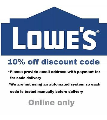 1X LOWES ONLINE CouponCode 10% off, up to $500, works on all