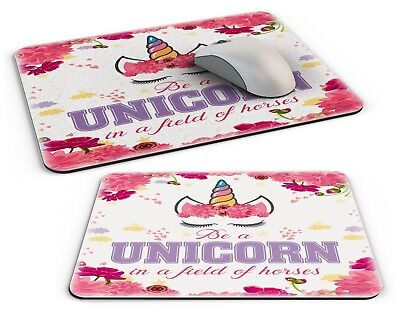 Be A Unicorn In A Field of Horses Cute Novelty Computer PC Mousemat