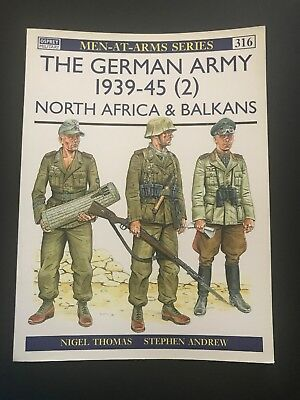 Osprey Men At Arms Series- The German Army 1939-45 (2) North Africa & Balkans
