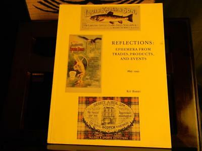 Reflections: Ephemera From Trades, Products And Events by Kit Barry; Illustrated