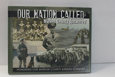Our Nation Called Marion County Answered Kansas Veterans Book Hardcover Pictures
