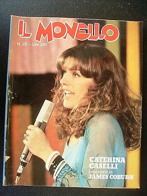 MONELLO 1975 n° 22 - MOLTO BUONO - CATERINA CASELLI INSERTO JAMES COBURN