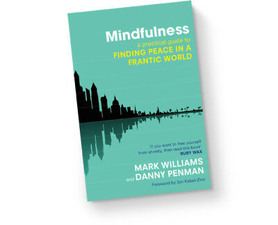 Mindfulness Finding Peace In A Frantic World by Mark Williams Digital PDF Downlo