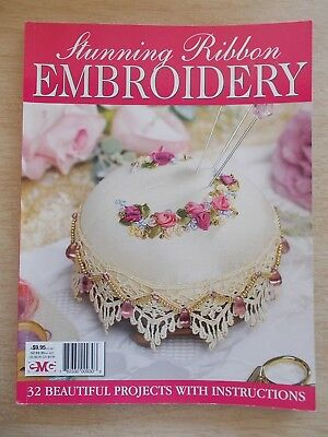 Stunning Ribbon Embroidery~32 Projects~146pp~2009~Patterns