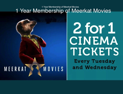 Cinema Tickets 2 for 1 Meerkat Movie membership For 1 Year Every Tuesday and Wed