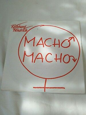 "Rainhard Fendrich - Macho Macho 7"" Vinyl Single VG+"