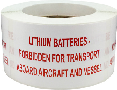 Lithium Batteries Forbidden Aboard Aircraft And Vessel 2.5 x 4 Inch 500 Labels