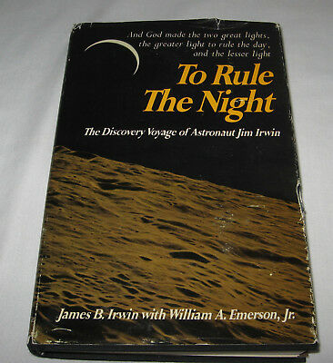 1973 To Rule The Night-Astronaut Jim Irwin-First Edition-Signed-Hb/dj
