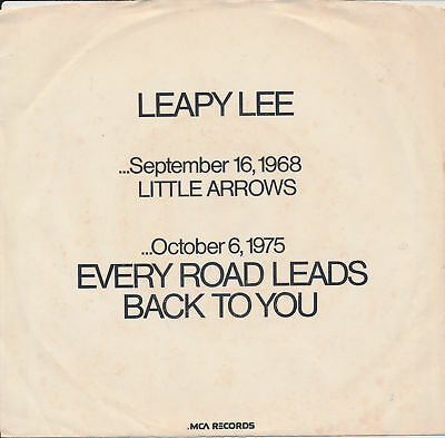 LEAPY LEE Little Arrows / Every Road Leads Back To You 45 with promo only sleeve