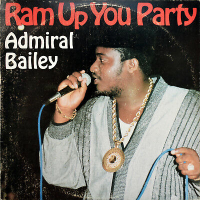 Admiral Bailey - Ram Up You Party - Vinyl - LP (1988)