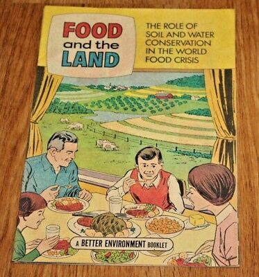 1972 Food And The Land Comic Better Environment Booklet Very Good