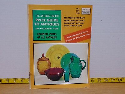 The Antique Trader Price Guide To Antiques And Collectors' Items Fall 1972