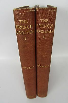 The French Revolution Tested by Mirabeau's Career 2 Volume Set 1894 Von Holst