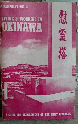 DAP 690-5, Living and Working in Okinawa, Department of Defense, 1965